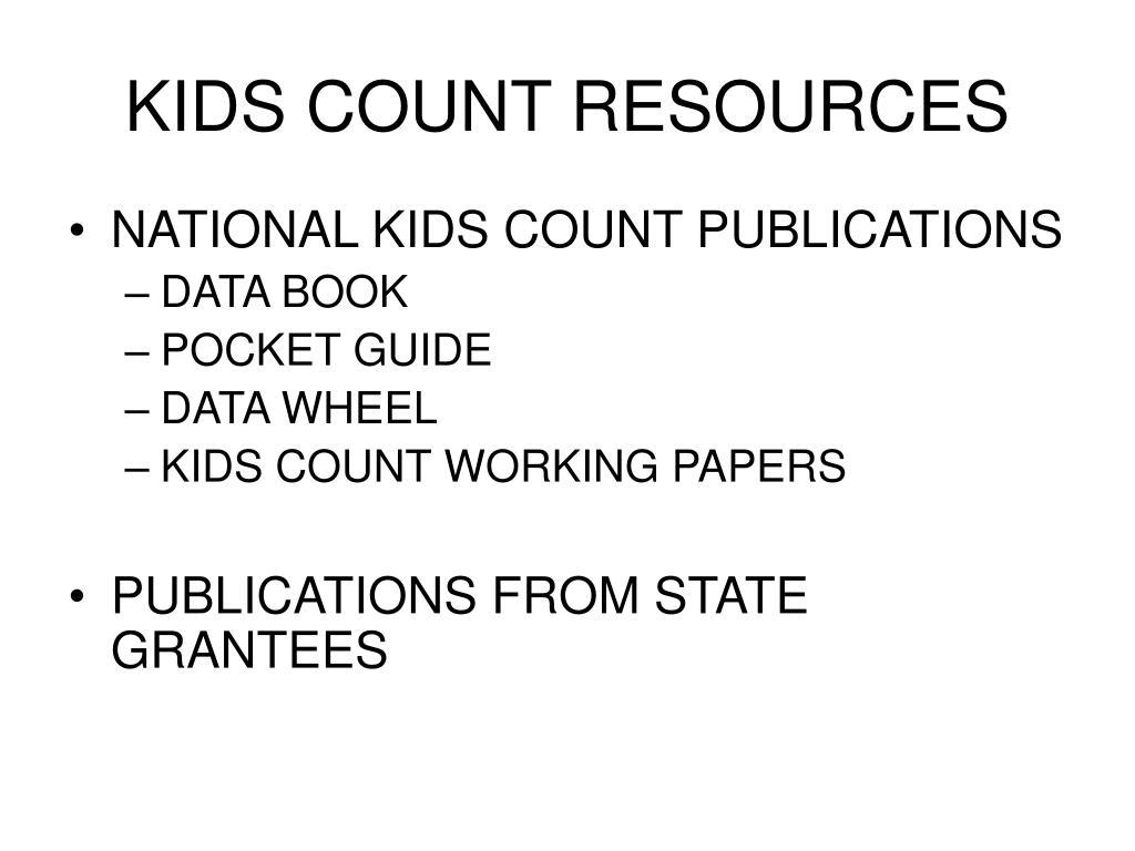 KIDS COUNT RESOURCES