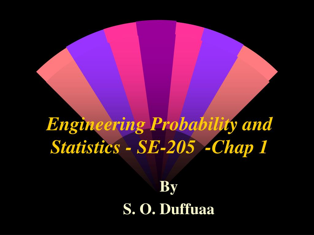 engineering probability and statistics se 205 chap 1 l.