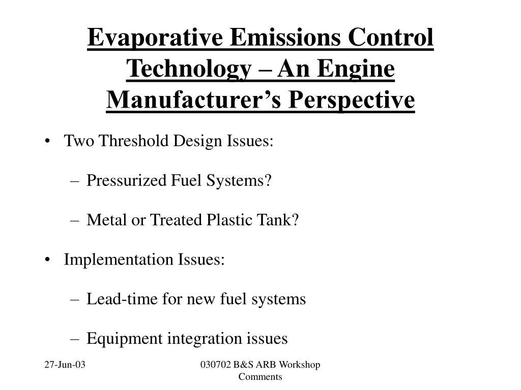 evaporative emissions control technology an engine manufacturer s perspective l.