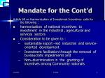 mandate for the cont d