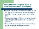 how did epa change its rules to allow private sample providers
