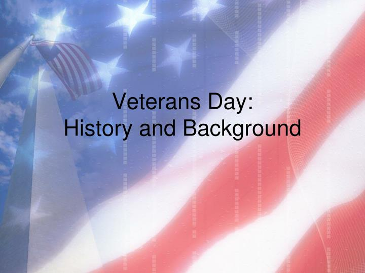 ppt - veterans day: history and background powerpoint presentation, Powerpoint templates