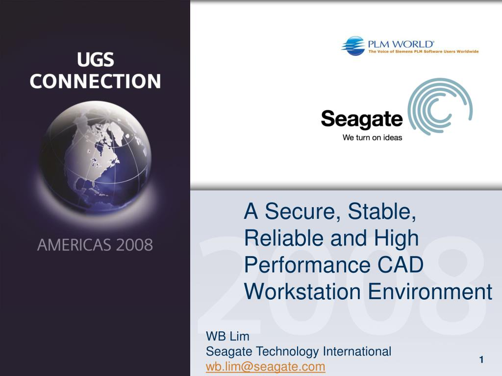 a secure stable reliable and high performance cad workstation environment l.