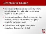deterministic linkage
