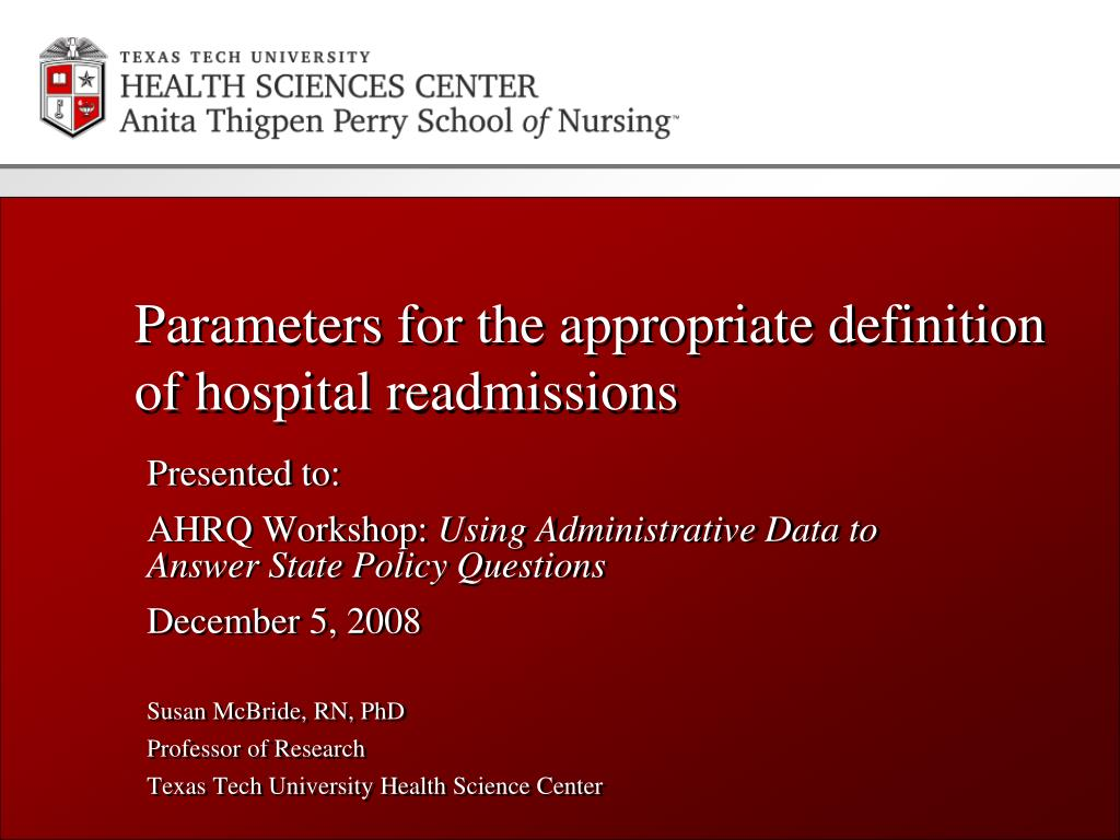parameters for the appropriate definition of hospital readmissions l.