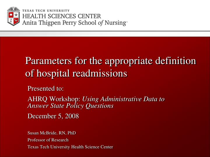 parameters for the appropriate definition of hospital readmissions n.