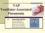 vap ventilator associated pneumonia