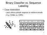binary classifier vs sequence labeling