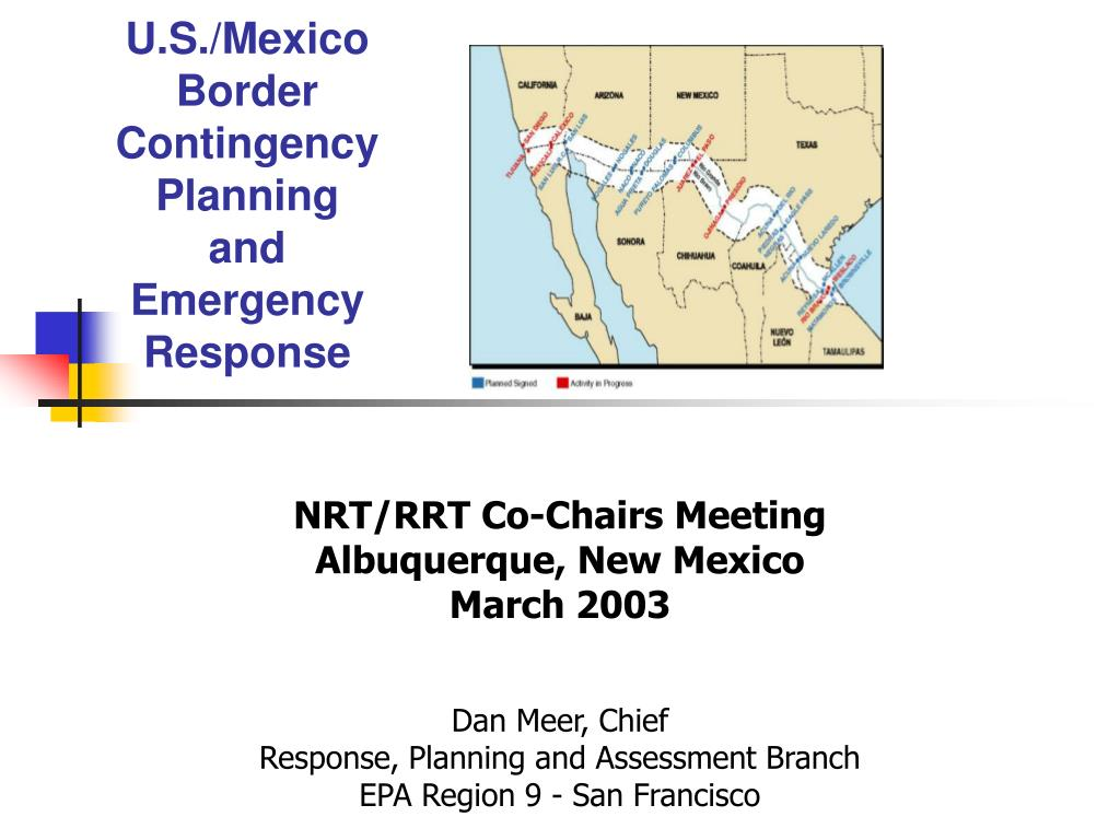 u s mexico border contingency planning and emergency response l.