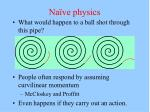 na ve physics