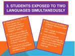 3 students exposed to two languages simultaneously