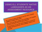 using ell students native languages as an assessment resource