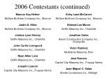 2006 contestants continued