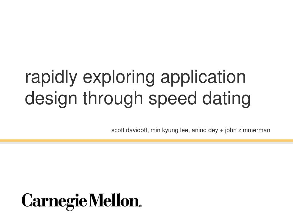 rapidly exploring application design through speed dating l.