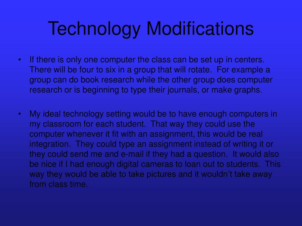Technology Modifications