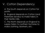 v cotton dependency