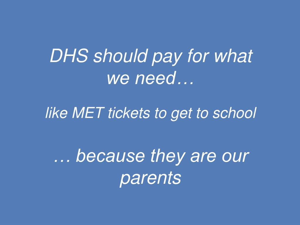 DHS should pay for what