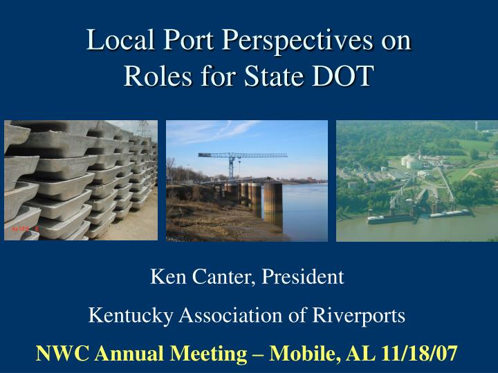 local port perspectives on roles for state dot n.