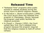 released time