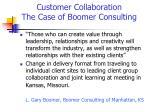customer collaboration the case of boomer consulting