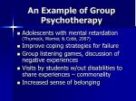 an example of group psychotherapy