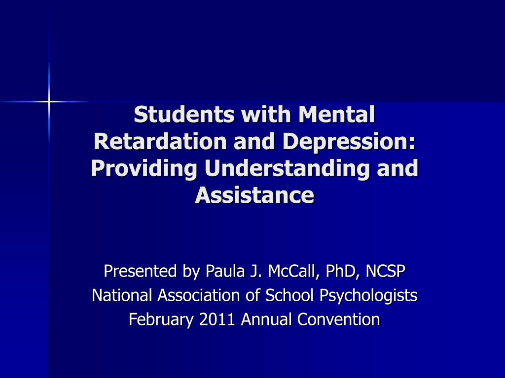 students with mental retardation and depression providing understanding and assistance l.