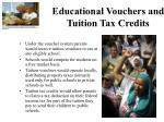 educational vouchers and tuition tax credits