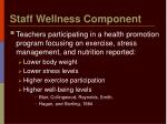 staff wellness component