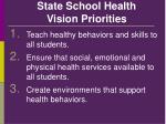 state school health vision priorities