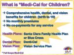 what is medi cal for children