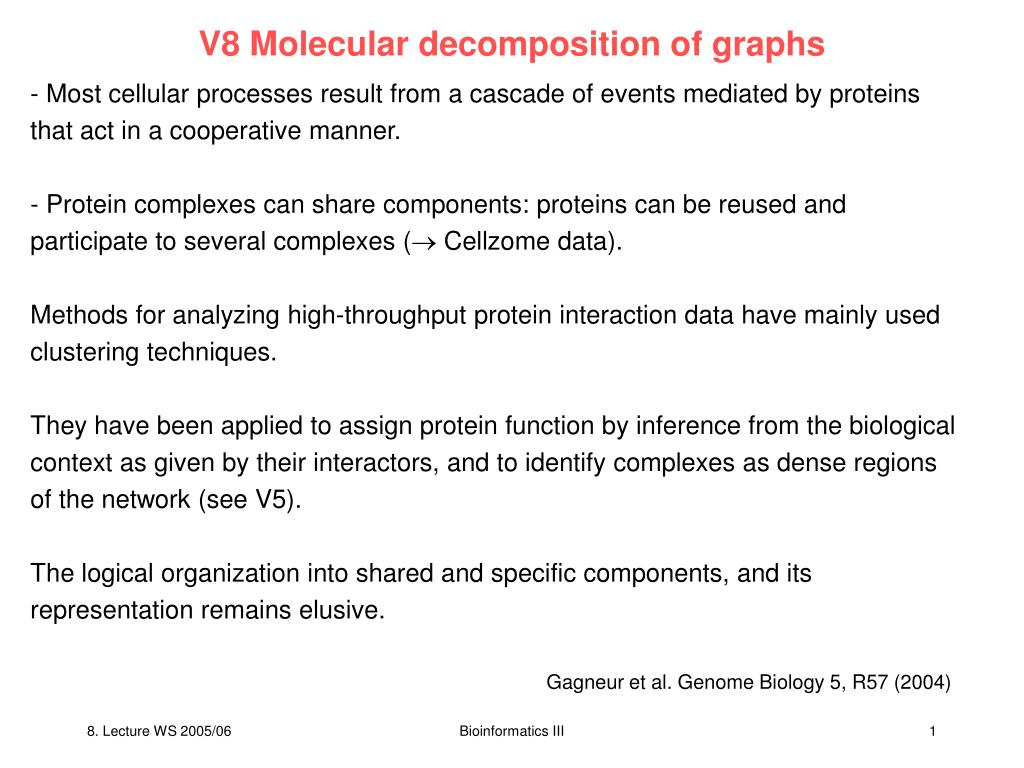 v8 molecular decomposition of graphs l.