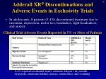 adderall xr discontinuations and adverse events in exclusivity trials