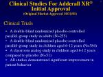 clinical studies for adderall xr initial approval