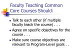 faculty teaching common core courses should