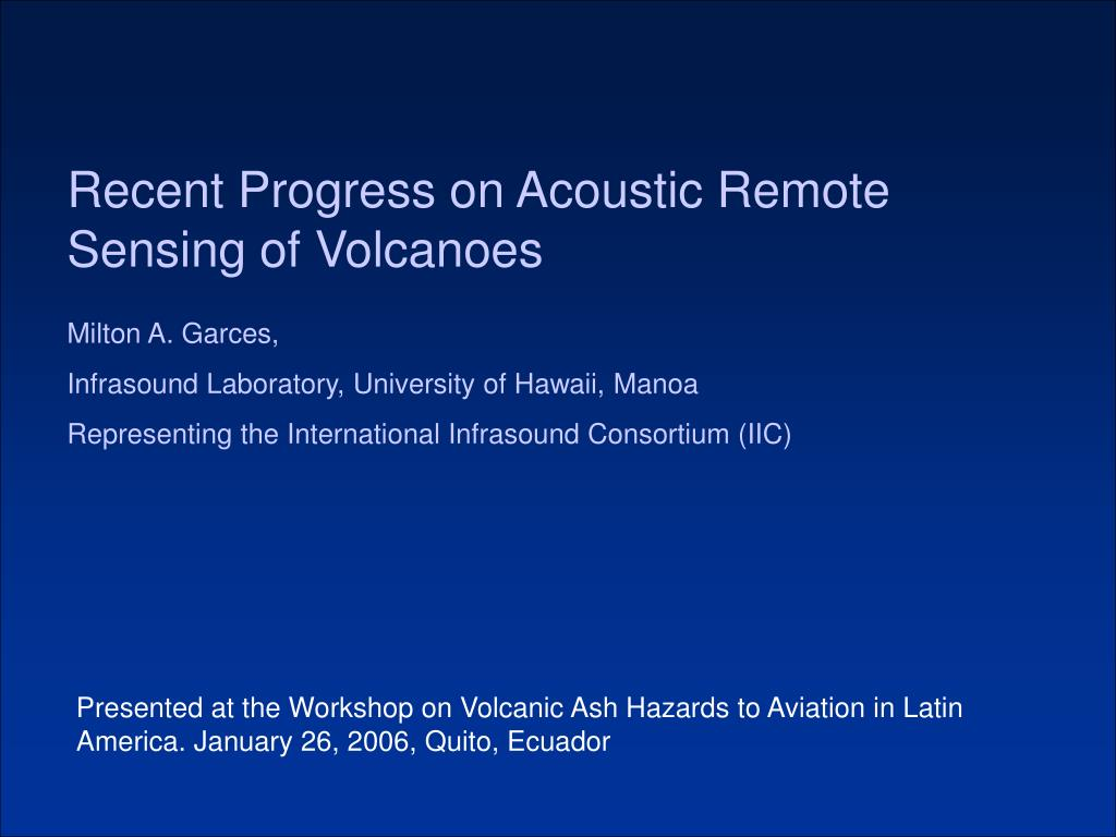 recent progress on acoustic remote sensing of volcanoes l.