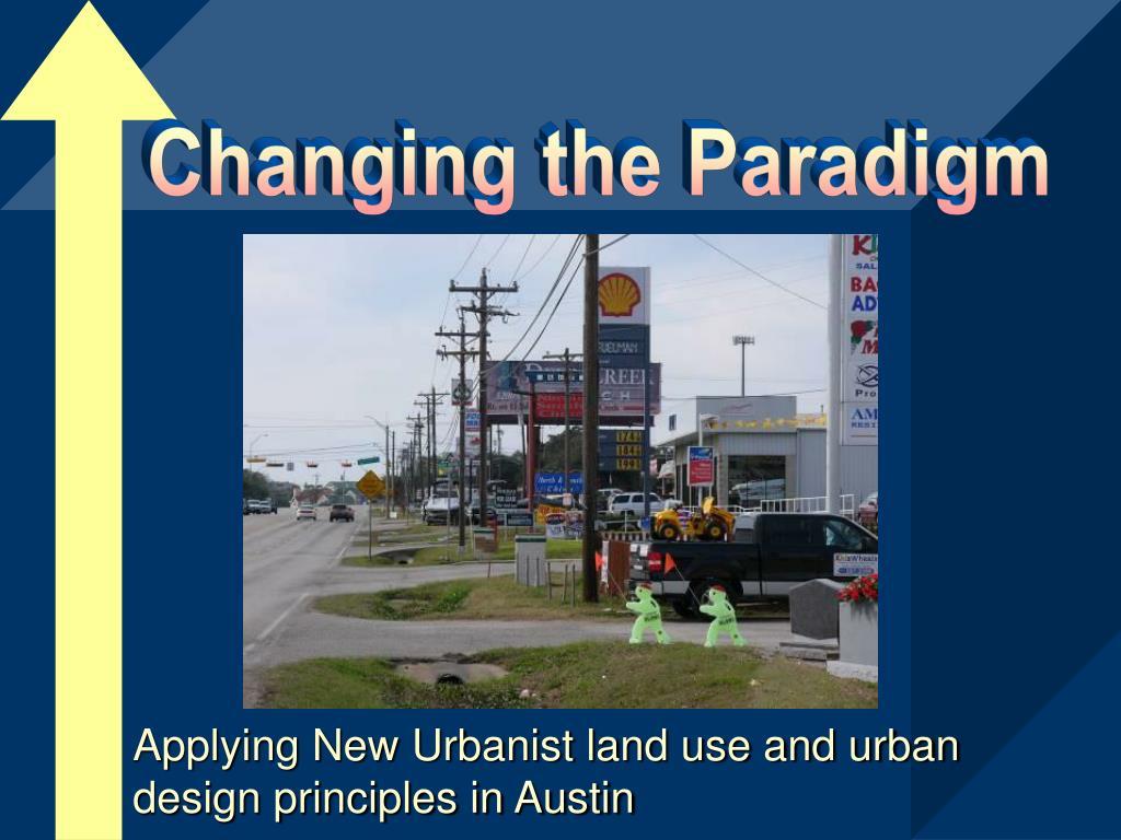 applying new urbanist land use and urban design principles in austin l.