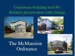 consensus building tool 3 balance preservation with change