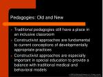 pedagogies old and new