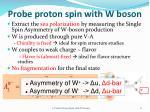 probe proton spin with w boson