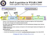 dod acquisition in wsara 2009 statute applicable to major defense acquisition programs