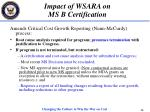 impact of wsara on ms b certification