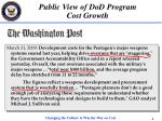 public view of dod program cost growth