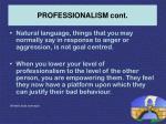 professionalism cont