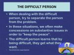 the difficult person