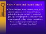 news norms and frame effects