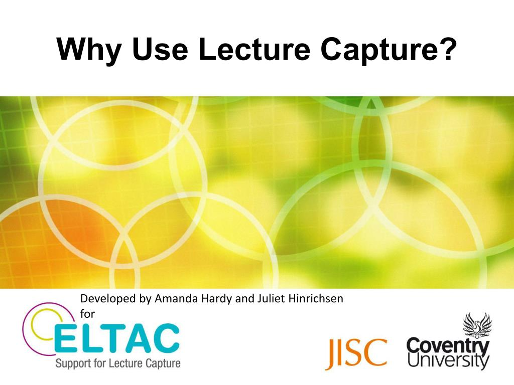 why use lecture capture l.
