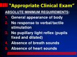 appropriate clinical exam23
