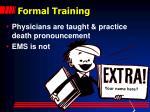 formal training