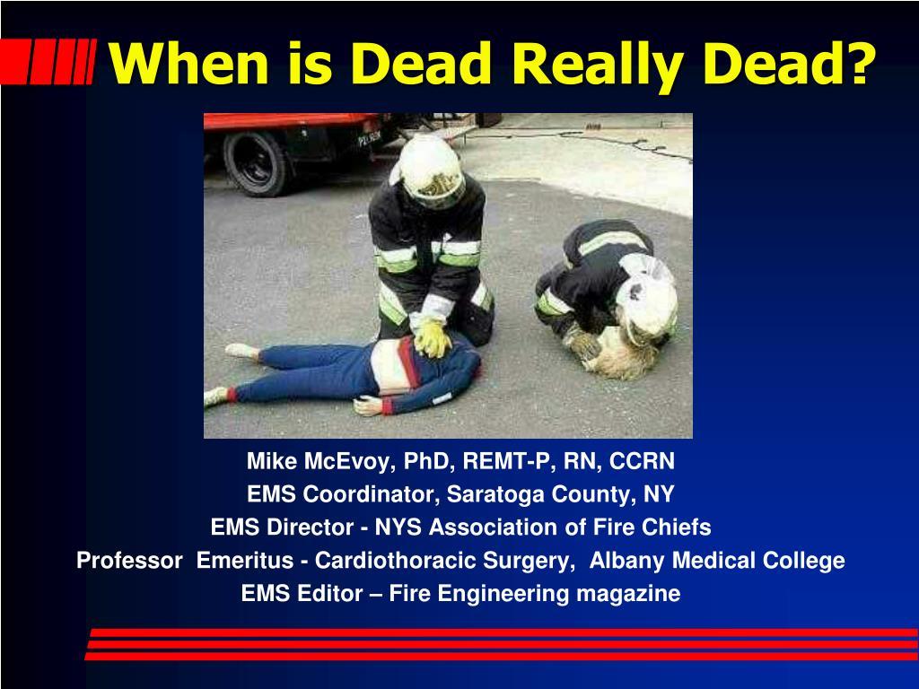 when is dead really dead l.