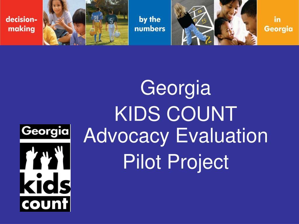 georgia kids count advocacy evaluation pilot project l.